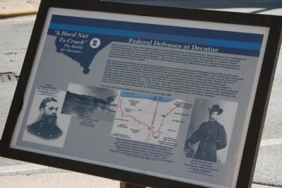 """A Hard Nut To Crack"" - Federal Defenses at Decatur Marker image. Click for full size."