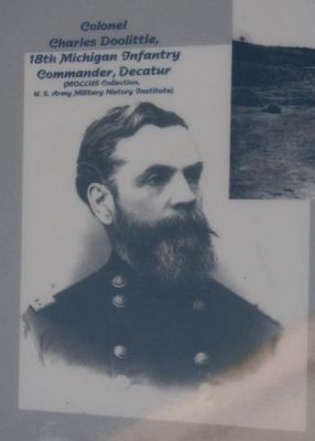 Colonel Charles Doolittle, 18th Michigan Infantry Commander, Decatur image. Click for full size.