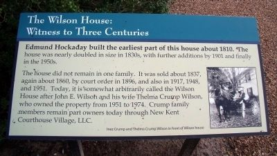 The Wilson House: Witness to Three Centuries Marker image. Click for full size.