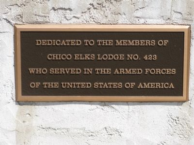 Chico Elks Lodge No.423 Veterans Memorial Marker image. Click for full size.