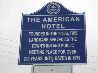 The American Hotel Marker Photo, Click for full size