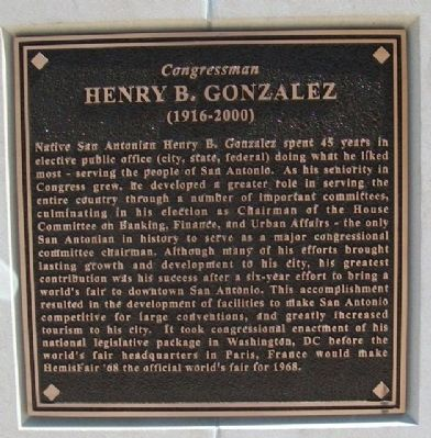 Congressman Henry B. Gonzalez Marker image. Click for full size.