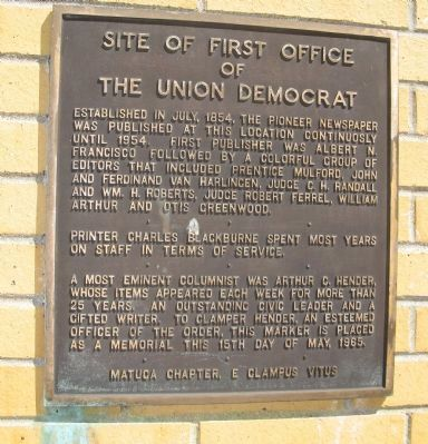 Site of the First Office of The Union Democrat Marker image. Click for full size.