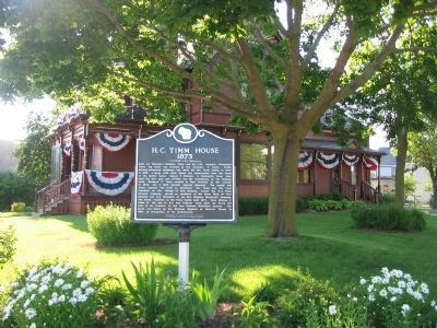 H. C. Timm House and Marker Photo, Click for full size