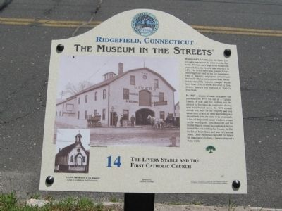 The Livery Stable and the First Catholic Church Marker image. Click for full size.