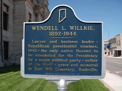 Wendell L. Willkie, 1892 - 1944 Marker image. Click for full size.