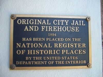 City Jail and Firehouse NRHP Plaque image. Click for full size.