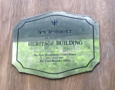 The New Westminster Court House and Land Registry Office Heritage Building Marker image. Click for full size.