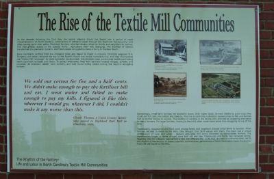 The Rise of the Textile Mill Communities Marker image. Click for full size.