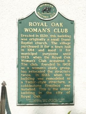 Royal Oak Woman's Club Marker image. Click for full size.