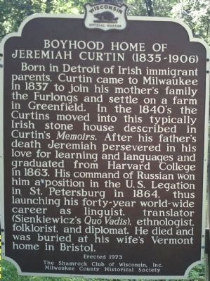 Boyhood Home of Jeremiah Curtin Marker image. Click for full size.