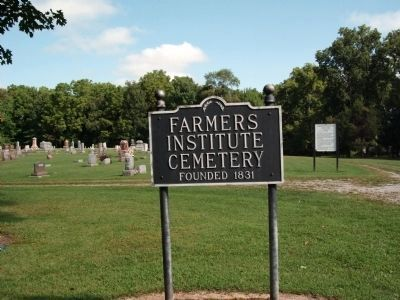 Sign - - Farmers Institute Cemetery - 1831 image. Click for full size.