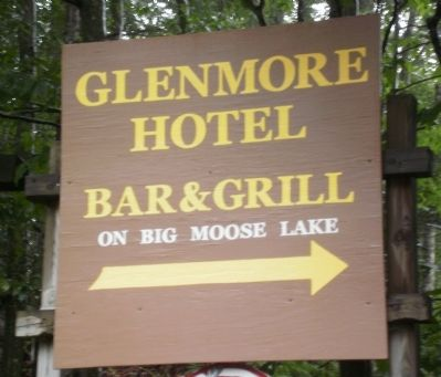 Sign located at Big Moose Road and Martin Road pointing the way to the Glenmore Hotel image. Click for full size.