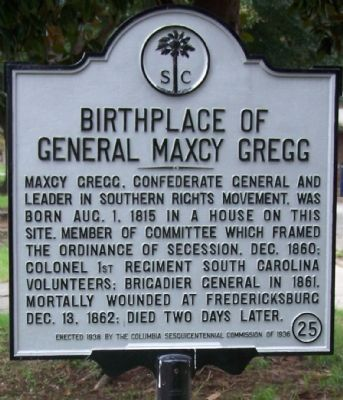 Birthplace of General Maxcy Gregg Marker image. Click for full size.