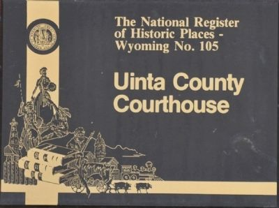 Uinta County Courthouse Marker image. Click for full size.