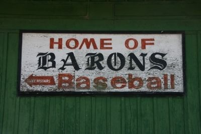 Home of Barons Baseball Sign At Rickwood Field image. Click for full size.