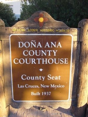 Do�a Ana County Courthouse Marker Photo, Click for full size