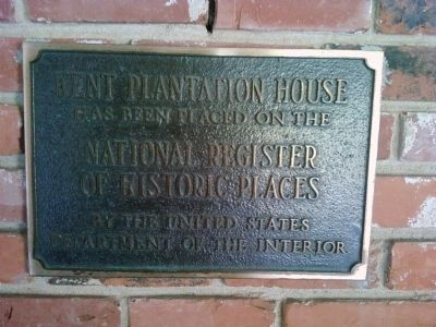 Kent Plantation House NRHP plaque image. Click for full size.