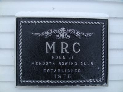 Mendota Rowing Club Plaque image. Click for full size.