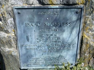 Birthplace of Isaac Sharpless Marker image. Click for full size.