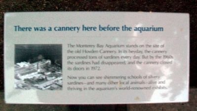 Monterey Bay Aquarium / Hovden Cannery Marker image. Click for full size.