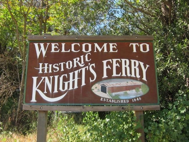 Welcome to Historic Knight's Ferry image. Click for full size.