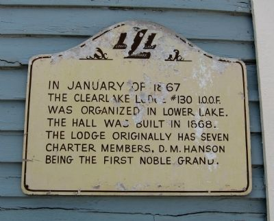 Clearlake Lodge #130 I.O.O.F. Marker image. Click for full size.