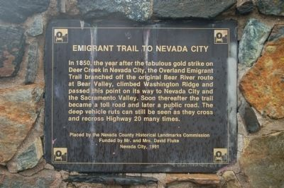 Emigrant Trail to Nevada City Marker image. Click for full size.