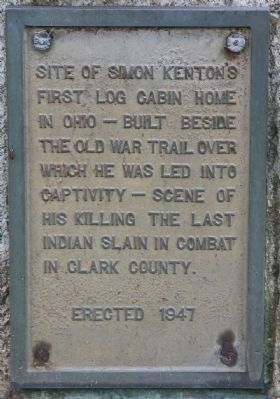 Site of Simon Kenton's First Log Cabin Home in Ohio Marker image. Click for full size.