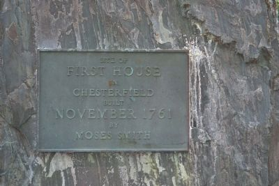 Site of First House in Chesterfield Marker image. Click for full size.
