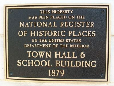 Town Hall and School Building NRHP Marker image. Click for full size.