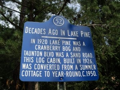 Decades Ago in Lake Pine Marker image. Click for full size.
