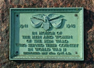 In Honor of the Men and Women of the 25th Ward Marker Photo, Click for full size