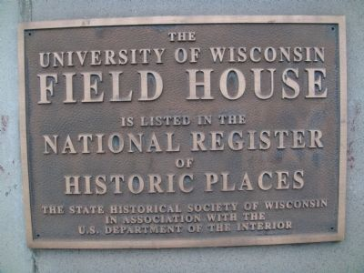 Related University of Wisconsin Field House Marker image. Click for full size.