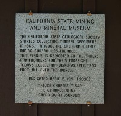 California State Mining and Mineral Museum Marker image. Click for full size.