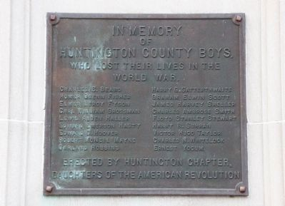 In Memory of the Huntington County Boys who lost their lives in the Great War. Marker image. Click for full size.