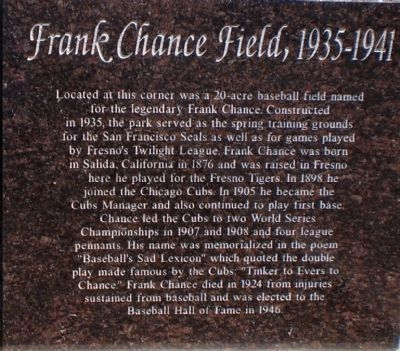 Frank Chance Field 1935-1941 Marker image. Click for full size.