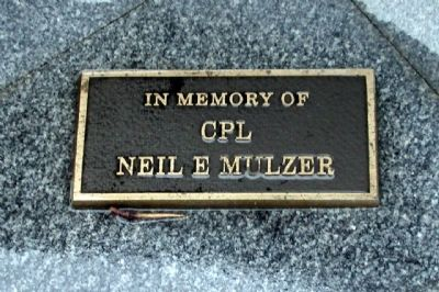 "Plaque - - ""In Memory of CPL Neil E. Mulzer"" Photo, Click for full size"