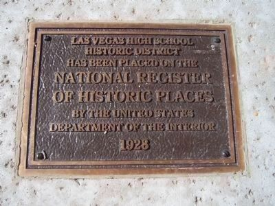 Las Vegas High School Neighborhood NRHP Plaque 1928 image. Click for full size.