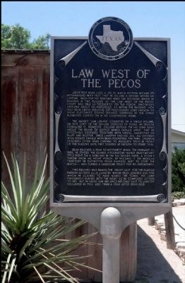 Law West of the Pecos Marker image. Click for full size.