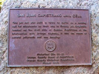 San Juan Capistrano Jail Cell Marker image. Click for full size.
