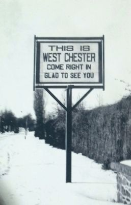 West Chester Welcome sign, c. 1940's to 50's image. Click for full size.