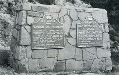 Pioneer Oil Refinery and Oak of the Golden Dream Markers Photo, Click for full size