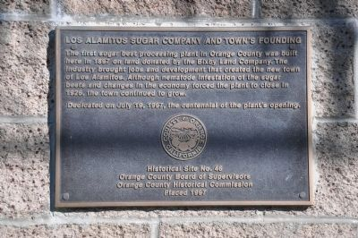 Los Alamitos Sugar Company and Town's Founding Marker image. Click for full size.