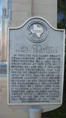 Site of 1896 Van Zandt County Courthouse Marker image. Click for full size.