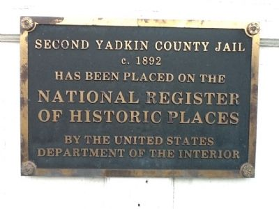 Second Yadkin County Jail Marker image. Click for full size.