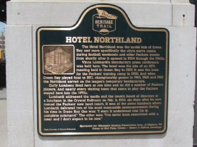 Hotel Northland Marker image. Click for full size.