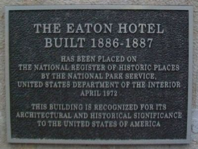 The Eaton Hotel National Register Marker image. Click for full size.