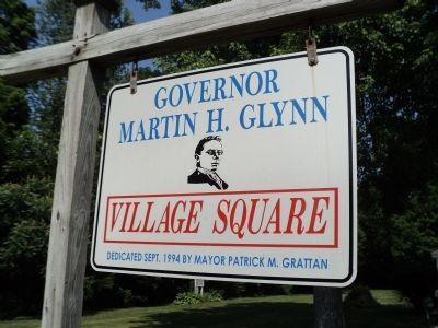 Governor Martin H. Glynn Village Square Marker Photo, Click for full size