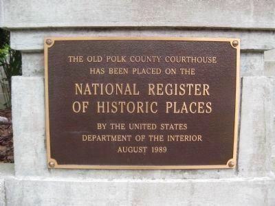 Old Polk County Courthouse NRHP Plaque #2 image. Click for full size.